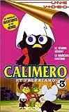 echange, troc Calimero et Valeriano (Vol.3) : Le témoin gênant / Le musicien fantôme [VHS]