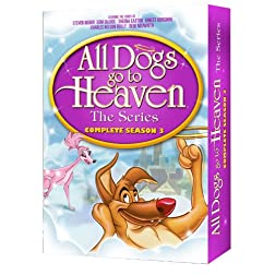 All Dogs Go to Heaven: Complete Season Three
