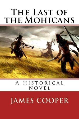 the last of the mohicans fcooper essay The last of the mohicans by wayne fenimoore cooper is definitely one of the most acclaimed and best-selling books about the american frontier to end up being ever.