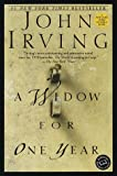 A Widow for One Year: A Novel (0345424719) by Irving, John