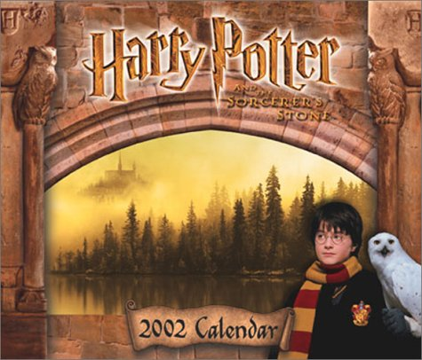 Harry Potter 2002 Calendar: And the Sorcerer's Stone