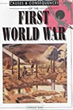 Causes and Consequences of the First World War (Causes & Consequences) (0237525682) by Ross, Stewart