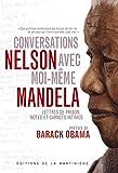 Conversations avec moi-m�me: Lettres de prison, notes et carnets intimes