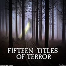 Fifteen Titles of Terror Audiobook by Jeffrey Jeschke Narrated by Tony Rocca