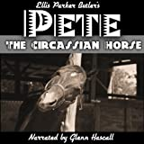 Pete, The Circassian Horse