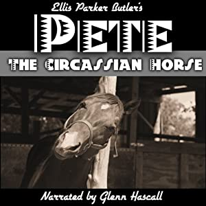 Pete, The Circassian Horse Audiobook