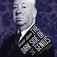 The Dark Side of Genius: The Life of Alfred Hitchcock (       UNABRIDGED) by Donald Spoto Narrated by Jeff Riggenbach