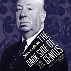 The Dark Side of Genius: The Life of Alfred Hitchcock | [Donald Spoto]