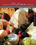 Making Artisan Cheese: Fifty Fine Cheeses That You Can Make in Your Own Kitchen (Quarry Book)