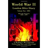 World War II London Blitz Diary  Vol. 2: A Woman's Revelations of War and Marriageby Ruby Side Thompson