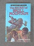 Secret of Skull Mountain (Hardy boys mystery stories / Franklin W Dixon) (0001605410) by Dixon, Franklin W