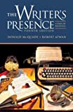 The Writer's Presence: A Pool of Readings (0312400276) by McQuade, Donald