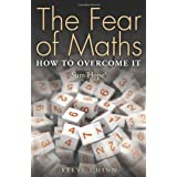 The Fear of Maths: How to Overcome It: Sum Hope 3by Steve Chinn