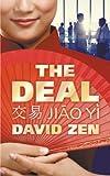 The Deal: 交易 Jiāo Yì
