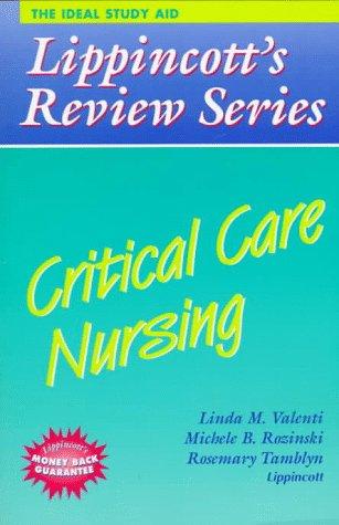 Lippincott's Review Series: Critical Care Nursing