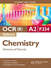 OCRB A2 Chemistry Salters Student Unit Guide Unit F334 Chemistry of Materials Student Unit Guide Stu