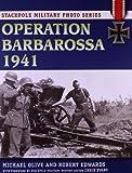 Operation Barbarossa, 1941 (Stackpole Military Photo)