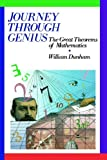 Journey Through Genius: The Great Theorems of Mathematics (0471500305) by Dunham, William