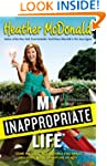 My Inappropriate Life: Some Material...