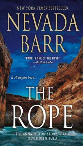 The Rope: An Anna Pigeon Novel (Anna Pigeon Mysteries Book 17)