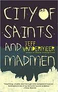City of Saints and Madmen by Jeff VanderMeer cover image