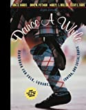 Dance a While: Handbook for Folk, Square, Contra, and Social Dance (8th Edition)