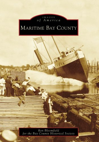Maritime Bay County, MI (IMG) (Images of America (Arcadia Publishing))