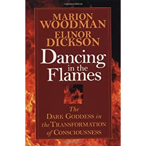 Dancing in the Flames – Marion Woodman
