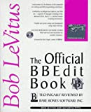 The Official Bbedit Book (1562765051) by Levitus, Bob