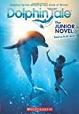 img - for Dolphin Tale: The Junior Novel book / textbook / text book
