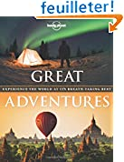 Acheter le livre Great adventures : Experience the wordl at itsbreathtaking best