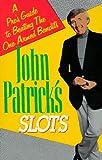 John Patrick On Slots (0818405740) by Patrick, John