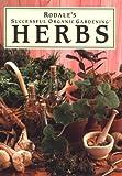 Rodale's Successful Organic Gardening: Herbs (Rodale's Successful Organic Gardening)