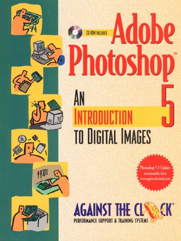 Adobe Photoshop 5: An Introduction to Digital Images