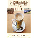 12 Precious Anecdotes From Life