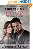 Forever My Love: A Contemporary Romance (The Armstrongs Book 2)