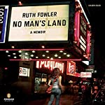 No Man's Land | Ruth Fowler