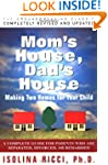 Mom's House, Dad's House: Making two...