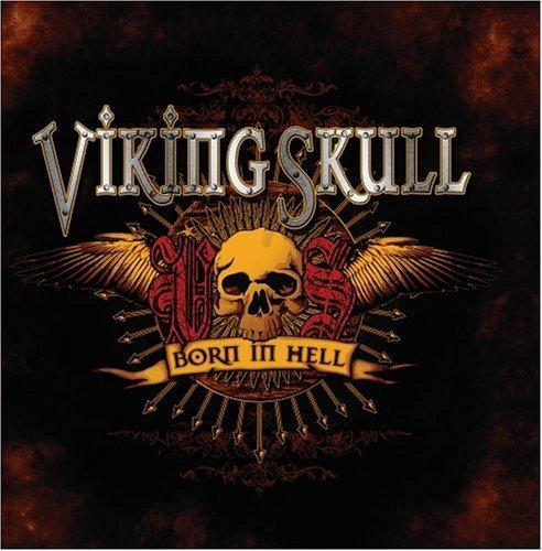 Born in Hell by Viking Skull