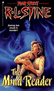 The Mind Reader (Fear Street, No. 26) by R. L. Stine