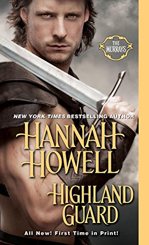 Hannah Howell - Highland Guard (The Murrays)