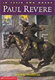 In Their Own Words: Paul Revere (0439147484) by George Sullivan