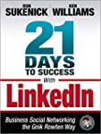21 Days to Success with Linkedin: Bus...