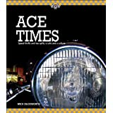 Ace Times - Speed thrills and tea spills, a cafe cultureby Mick Duckworth