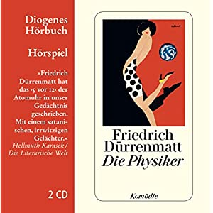 Die Physiker (Diogenes Hörbuch)