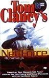 Net Force (Young Adult #16): Runaways (Tom Clancy's Net Force) (0425181502) by Pieczenik, Steve