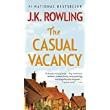 The Casual Vacancy ~ J.K. Rowling