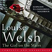 The Girl on the Stairs | [Louise Welsh]