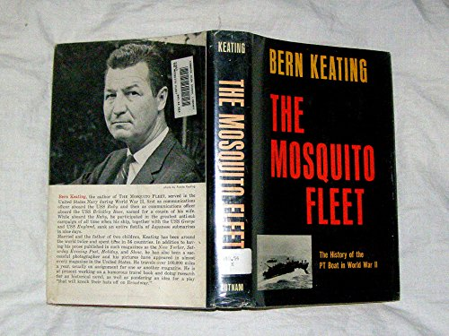 The Mosquito Fleet, the History of the PT Boat in World War II