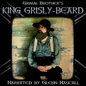 King Grisly-Beard | [Brothers Grimm]